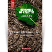 Manualul vanatorului de poeti, Romance de colectie - Nicolae Coande
