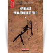 Manualul vanatorului de poeti, Vol. 1 - Nicolae Coande
