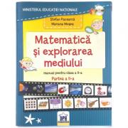 Matematica si Explorarea Mediului. Manual pentru clasa a II-a semestrul II. CD inclus - Mariana Mogos, Stefan Pacearca