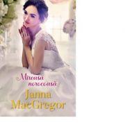 Mireasa norocoasa - Janna MacGregor