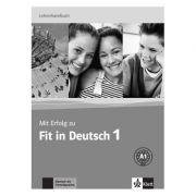Mit Erfolg zu Fit in Deutsch 1, Lehrerhandbuch - Karin Vavatzandis, Sylvia Janke-Papanikolaou