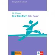 Mit Erfolg zu telc Deutsch B1 + Beruf. Übungsbuch + Audio-CD - Radka Lemmen