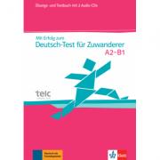 Mit Erfolg zum Deutsch-Test für Zuwanderer. Übungs- und Testbuch + 2 Audio-CDs - Britta Weber, Hans-Jürgen Hantschel
