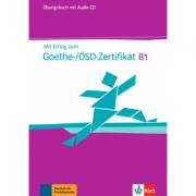 Mit Erfolg zum Goethe-ÖSD-Zertifikat B1. Übungsbuch + Audio-CD - Hans-Jürgen Hantschel