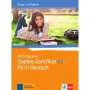 Mit Erfolg zum Goethe-Zertifikat A2: Fit in Deutsch - Übungs- und Testbuch