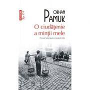 O ciudatenie a mintii mele (editie de buzunar) - Orhan Pamuk