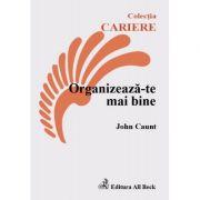 Organizeaza-te mai bine - John Caunt