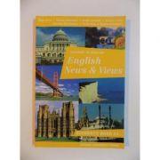 Manual de limba engleza pentru clasa a XI-a, English News and Views: Student's Book