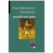 Povestirile unui vanator, 2 volume - Ivan S. Turgheniev