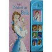 Prieteni cu Belle. Carte cu sunete si surprize