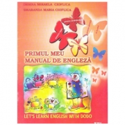 Primul meu manual de engleza. Let's learn English with Dodo - Desina Mihaela Cioflica