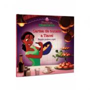 Printesa si broscoiul - Cartea de bucate a Tianei. Retete pentru copii