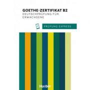 Prufung Express. Goethe-Zertifikat B2, Deutschprufung fur Erwachsene Ubungsbuch mit Audios Online - Heide Stiebeler, Frauke van der Werff