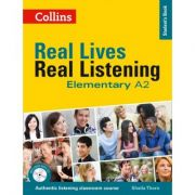 Real Lives, Real Listening. Elementary Student's Book, Complete Edition A2 - Sheila Thorn