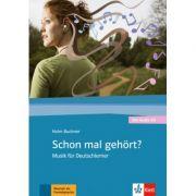 Schon mal gehört? Musik für Deutschlerner, Buch + Audio CD - Holm Buchner