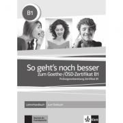 So geht's noch besser zum Goethe-/ÖSD-Zertifikat B1. Lehrerhandbuch zum Testbuch - Uta Loumiotis