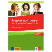 So geht's noch besser zum Goethe-/ÖSD-Zertifikat B1, Testbuch + 3 Audio-CDs - Uta Loumiotis, Adalbert Mazu
