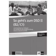 So geht's zum DSD II (B2/C1) Neue Ausgabe, Lehrerhandbuch zum Testbuch. Lehrerhandbuch zum Testbuch mit Leitfaden fur die mundliche Prüfung inklusive Audio-CD und DVD