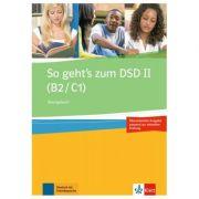 So geht's zum DSD II (B2/C1) Neue Ausgabe, Ubungsbuch - Ewa Brewińska, Elżbieta Świerczyńska