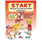 START. Matematica si explorarea mediului, pentru clasa I, Semestrul I - Roxana Gavrila