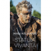 Statuia vivanta - Mihai Malaimare