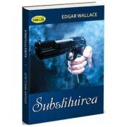 Substituirea - Edgar Wallace