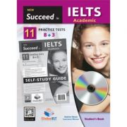 Succeed in IELTS Academic. 11 Practice Tests Self-study - Andrew Betsis, Lawrence Mamas
