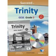 Succeed in Trinity GESE Grade 2 CEFR A1 Global ELT Self-study Edition - Andrew Betsis, Lawrence Mamas