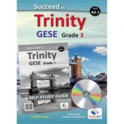 Succeed in Trinity GESE Grade 3 CEFR A2. 1 Global ELT Self-study Edition - Andrew Betsis, Marianna Georgopoulou