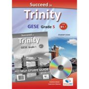 Succeed in Trinity GESE Grade 5 CEFR B1. 1 Global ELT Self-study Edition - Andrew Betsis, Lawrence Mamas
