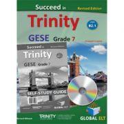 Succeed in Trinity GESE grade 7 CEFR level B2. 1 self-study edition - Bernard Milward