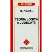 Teoria logica a judecatii - Al. Posescu