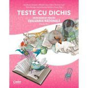 TESTE CU DICHIS. Antrenament pentru EVALUAREA NATIONALA Clasa a II-a - Ana Maria Canavoiu