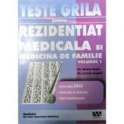 Teste grila pentru rezidentiat medicala si medicina de familie vol. 1 - Marius Negru, Laviniu Anghel