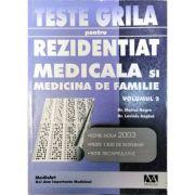Teste grila pentru Rezidentiat - Medicala si medicina de familie Vol. 2 - Laviniu Anghel