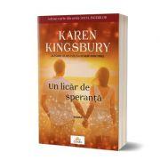 Un licar de speranta - Karen Kingsbury