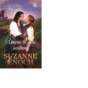 Unora le plac scotienii - Suzanne Enoch