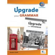 Upgrade Your Grammar CEFR B1 Self-study - Andrew Betsis, Lawrence Mamas