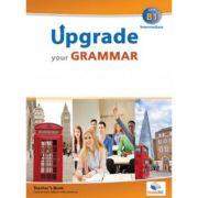 Upgrade your Grammar level CEFR B1 Teacher's book - Andrew Betsis