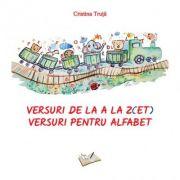 Versuri de la A la Z(ET). Versuri pentru alfabet - Cristina Truta