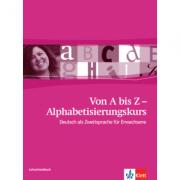 Von A bis Z - Alphabetisierungskurs für Erwachsene A1. Deutsch als Zweitsprache für Erwachsene, Lehrerhandbuch - Petra Paschen, Johanna Thurau