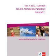 Von A bis Z - Leseheft für den Alphabetisierungskurs. Deutsch als Zweitsprache für Erwachsene, Lesestufe 1 - Alexis Feldmeier García