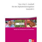 Von A bis Z - Leseheft für den Alphabetisierungskurs. Deutsch als Zweitsprache für Erwachsene, Lesestufe 2 - Alexis Feldmeier García