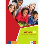 Wir neu B1. Grundkurs Deutsch für junge Lernende. Lehrbuch mit Audio-CD - Giorgio Motta, Eva-Maria Jenkins-Krumm