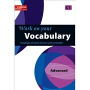 Work on Your… - Vocabulary C1 Advanced. Hundreds of words to learn and remember