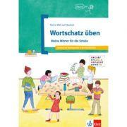 Wortschatz üben. Meine Wörter für die Schule. Deutsch als Zweitsprache in der Grundschule - Denise Doukas-Handschuh