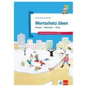 Wortschatz üben: Freizeit - Mein Jahr - Feste. Deutsch als Zweitsprache in der Schule - Denise Doukas-Handschuh