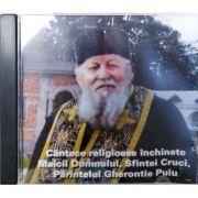 Cantece religioase inchinate Maicii Domnului. CD audio