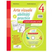 Arte vizuale si abilitati practice. Caietul micului artist pentru clasa a IV-a + Manual digital - Mirela Flonta