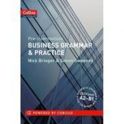 Business Grammar and Vocabulary. Business Grammar and Practice A2-B1 - Nick Brieger and Simon Sweeney